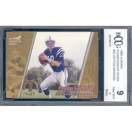 1998 aurora championship fever #22 PEYTON MANNING colts rookie card BGS BCCG