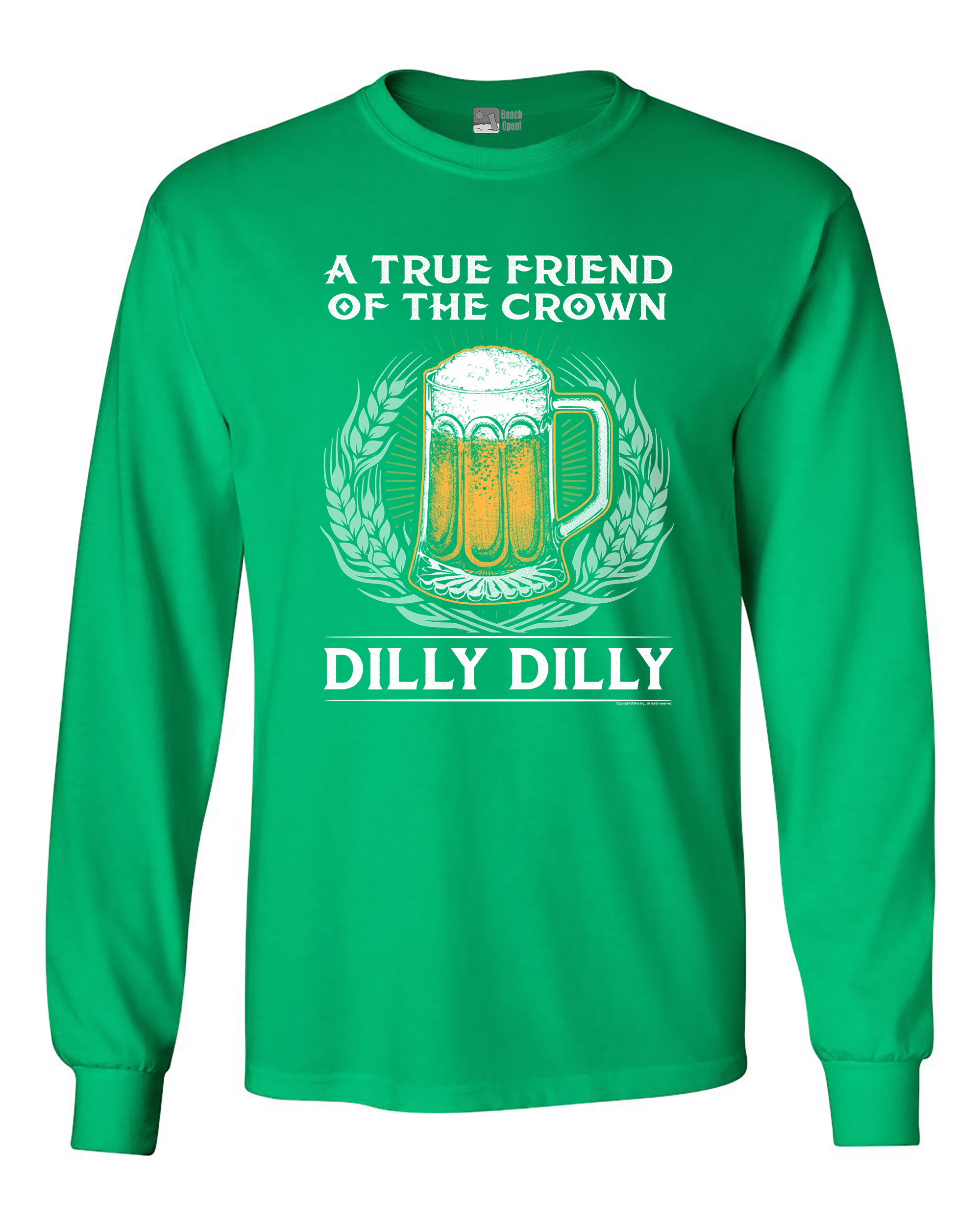 Long Sleeve Adult T-Shirt A True Friend Of The Crown Dilly Dilly Beer Funny DT