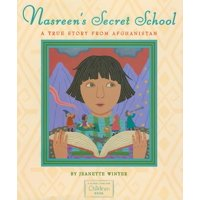 Nasreen's Secret School: A True Story from Afghanistan (Hardcover)