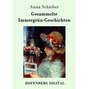 Gesammelte Immergrün-Geschichten - eBook