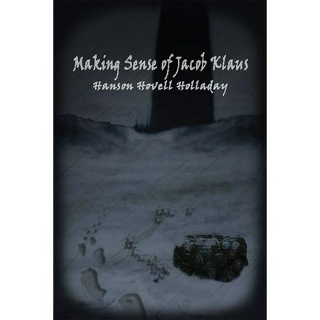 Making Sense of Jacob Klaus - eBook