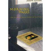 Morning Pages: The Almost True Story of My Life - eBook