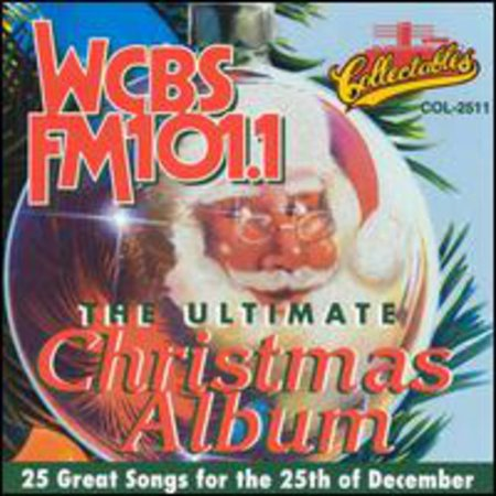 Ultimate Christmas Album Vol.1: WCBS FM 101.1 ()