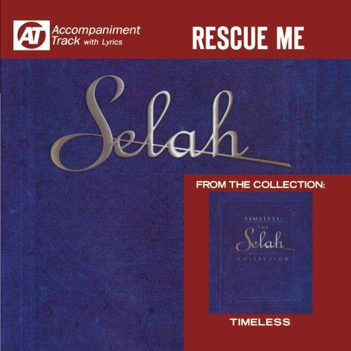 Selah - Rescue Me (Accompaniment Track) [CD]