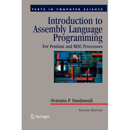 Introduction to Assembly Language Programming : For Pentium and RISC (Introduction To 80x86 Assembly Language And Computer Architecture)