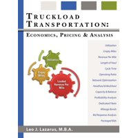 Truckload Transportation: Economics, Pricing and Analysis (Hardcover)