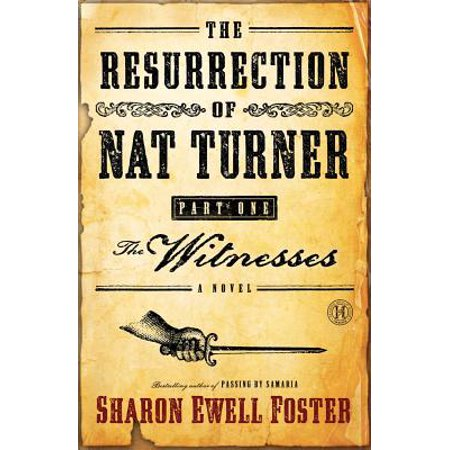 The Resurrection of Nat Turner, Part 1: The Witnesses - eBook (Halloween Resurrection Part 1)
