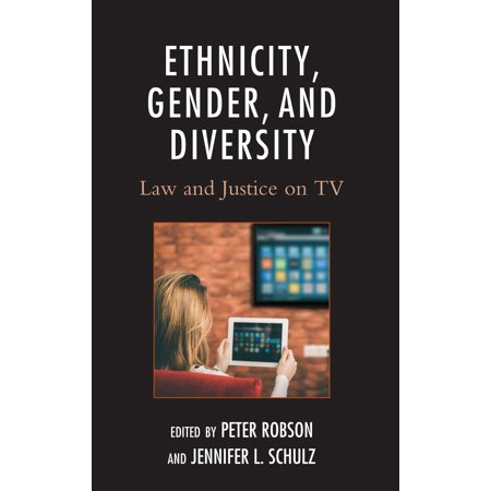 Ethnicity, Gender, and Diversity: Law and Justice on TV (Hardcover)