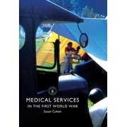 Medical Services in the First World War - eBook