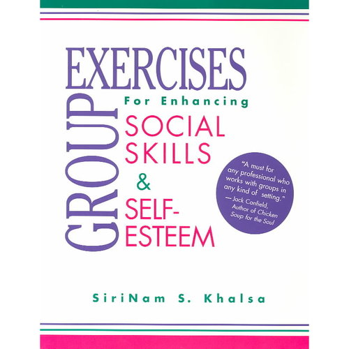 Group Exercises for Enhancing Social Skills and Self-Esteem