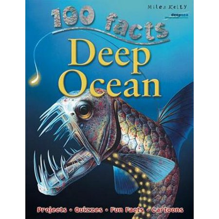 100 Facts Deep Ocean : Descend Far Beneath the Waves and Discover Weird (A Life On The Ocean Wave Summary)