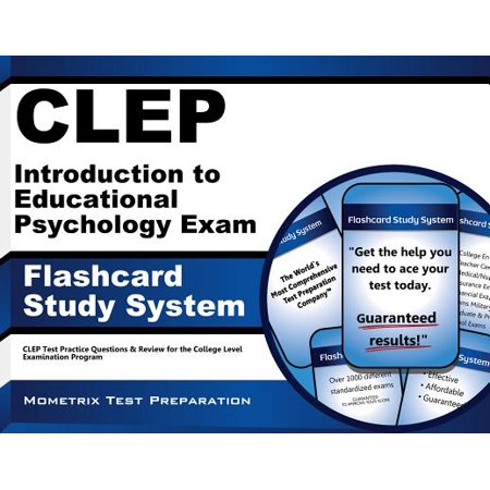 CLEP Introduction to Educational Psychology Exam Flashcard Study System: CLEP Test Practice Questions & Review for the College Level Examination