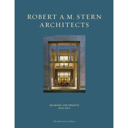 Robert A  M  Stern Architects  Buildings And Projects  2010 2014