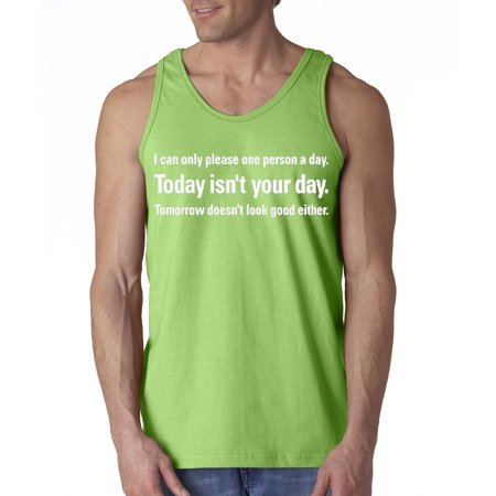New Way 073 - Men's Tank-Top Today Isn't Your Day