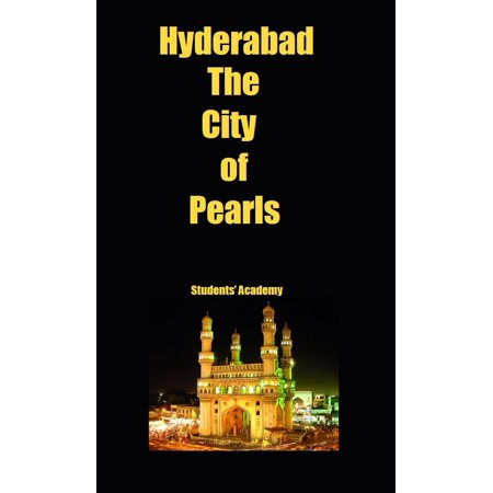 Hyderabad-The City of Pearls - eBook