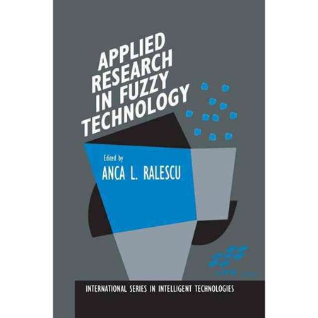 Applied Research In Fuzzy Technology  Three Years Of Research At The Laboratory For International Fuzzy Engineering  Life   Yokohama  Japan