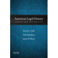 American Legal History : Cases and Materials