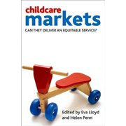 Childcare Markets : Can They Deliver an Equitable Service?