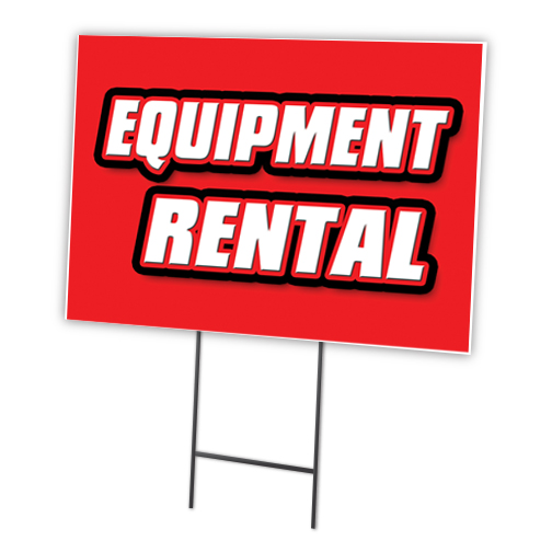 Equipment Rental 12 Quot X16 Quot Yard Sign Amp Stake Outdoor Plastic