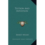 Tuition and Intuition