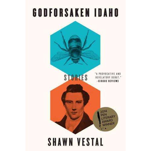 Godforsaken Idaho: Stories