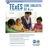 Texes Teacher Certification Test Prep: TExES Core Subjects Ec-6 (291) Book + Online (Paperback)