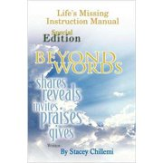 Life's Missing Instruction Manual: Special Edition: Beyond Words: Shares, Reveals, Praises, Gives - eBook