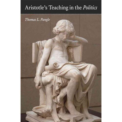 Aristotle's Teaching in the Politics