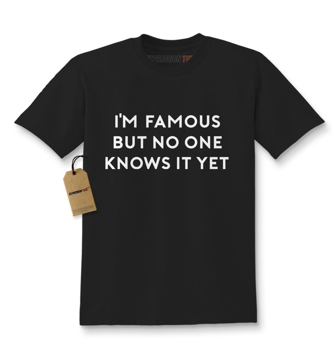 I'm Famous But No One Knows It Yet Kids T-shirt