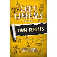God's Generals for Kids- Volume 5: Evan Roberts (Paperback)
