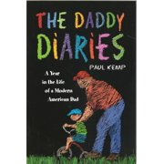 The Daddy Diaries: A Year in the Life of a Modern American Dad - eBook