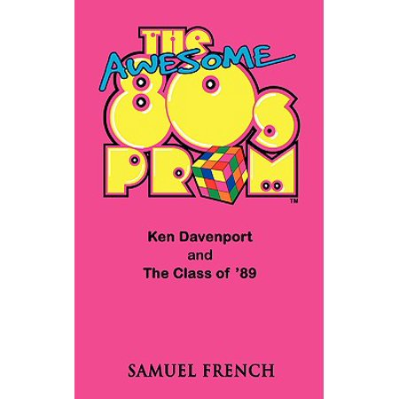 The Awesome 80's Prom (Paperback)