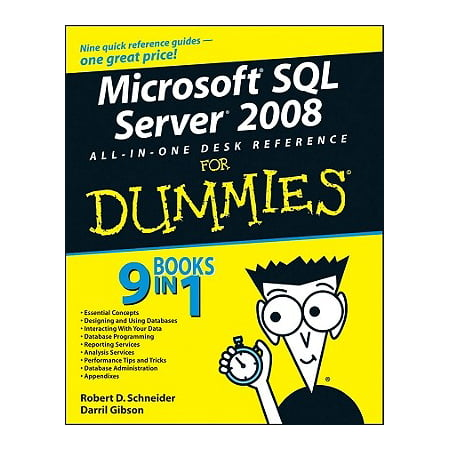 Microsoft SQL Server 2008 All-In-One Desk Reference for (Microsoft Sql Server 2012 Step By Step)