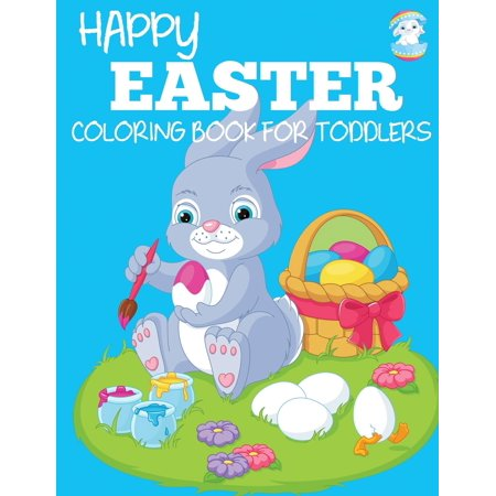 Happy Easter Coloring Book for Toddlers for $<!---->
