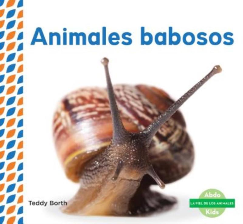 Animales Babosos (Slimy Animals )