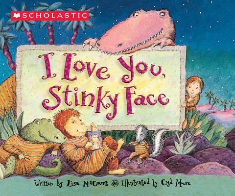 I Love You Stinky Face (Board Book)