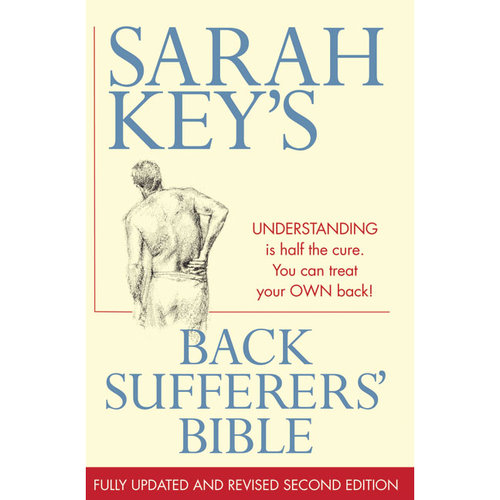 Back Sufferers' Bible: Understanding Is Half the Cure. You Can Treat Your Own Back!