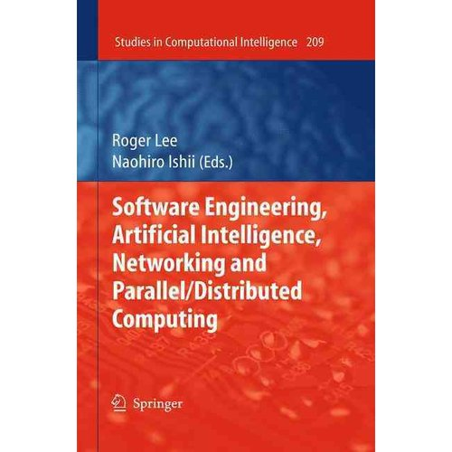 Software Engineering, Artificial Intelligence, Networking and Parallel/ Distributed Computing