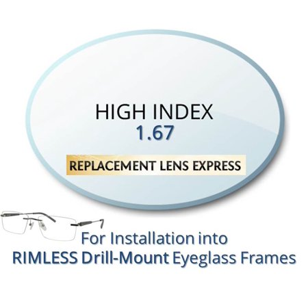 Single Vision High Index 1.67 Prescription Eyeglass Lenses, Left and Right (One Pair), for installation into your own Rimless (drill-mounted) Frames, Anti-Scratch Coating (Eyeglasses For High Prescription)