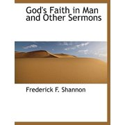 God's Faith in Man and Other Sermons