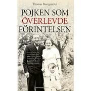 Pojken som överlevde Förintelsen - eBook