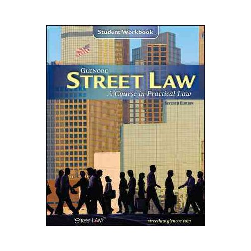 Street Law, Student Workbook: A Course in Practical Law
