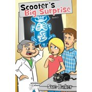 Scooter: Scooter's Big Surprise: Book 3 (Paperback)