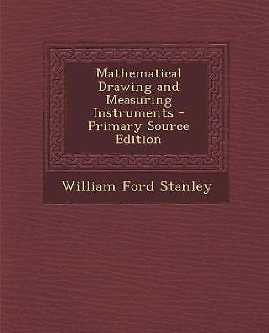Mathematical Drawing and Measuring Instruments by