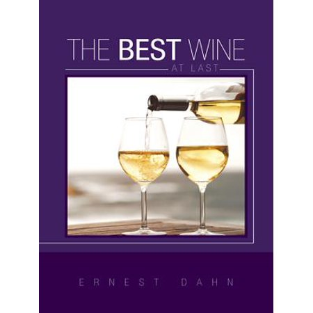 The Best Wine at Last - eBook