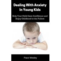Stop Anxiety In Young Children - eBook