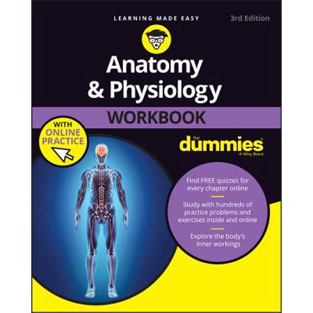 Anatomy & Physiology Workbook for Dummies with Online (Exploring Anatomy & Physiology In The Laboratory)