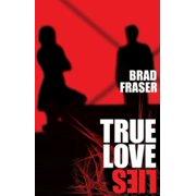 True Love Lies - eBook