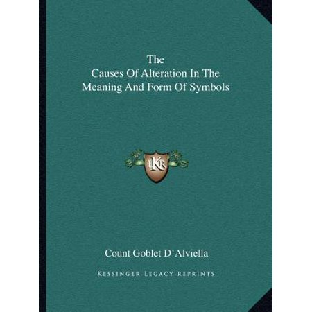 The Causes of Alteration in the Meaning and Form of (List Of Symbols And Meanings In Literature)