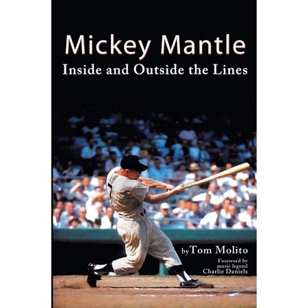 Issue Mickey Mantle - Mickey Mantle : Inside and Outside the Lines